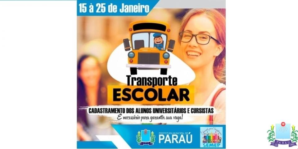Prefeitura de Paraú realiza Cadastro e recadastro para transporte universitário