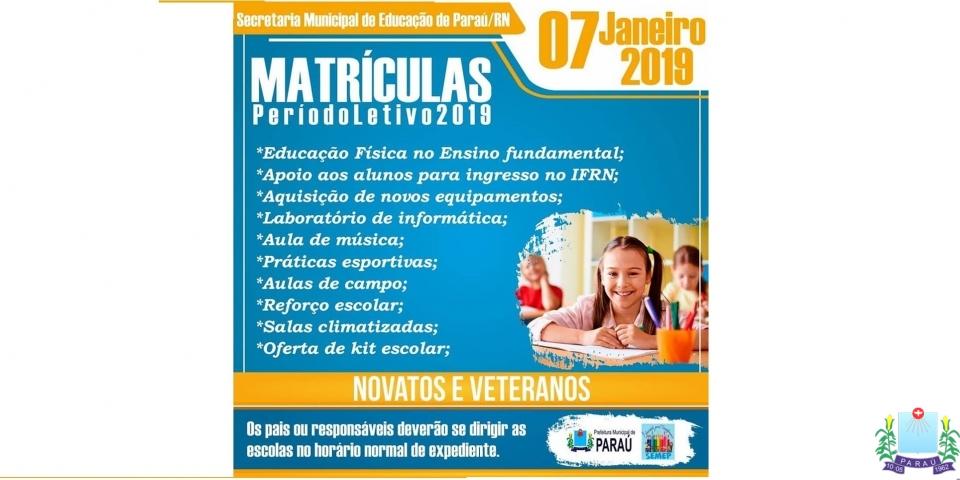 Matriculas do ano letivo de 2019 inicia-se dia 07 de janeiro.