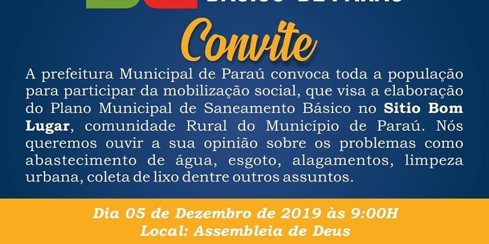 A Prefeitura convoca a população para mobilização social, que visa a elaboração do plano municipal de saneamento básico do município de Paraú.
